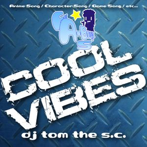 For A-Boyz5 Cool Vibes