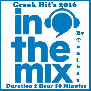 Greek Hit's In The Mix By @nnibas 2016