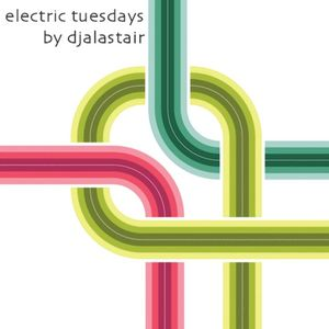 Electroradio live cut: dj Alastair - Electric Tuesdays #20 (Incl. Tacklist)