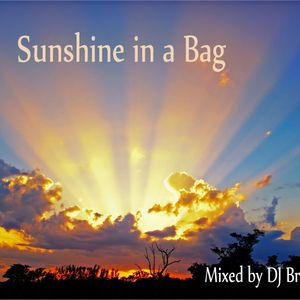 Sunshine in a Bag - Mixed by DJ Brother Dan