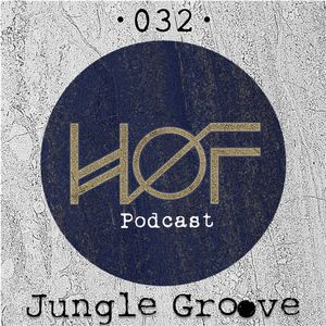 HØFP 032 (Jungle Groove)