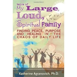 Amazing Tales of Reincarnation and Spiritual Growth: Katherine Agranovich, Ph.D.