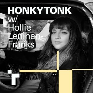 Honky Tonk with Hollie Lenihan-Franks - 20 June 2019
