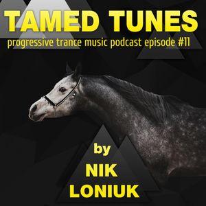 Nik Loniuk - Tamed Tunes episode #11 [29.06.15]