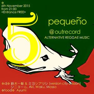 Live Mix at pequeno OUTRECORDS Vol.5 2015.11.06.Fri