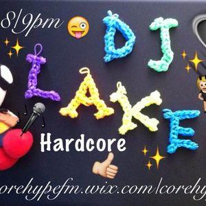 DJ LAKEY - HARDCORE MIX 3RD AUGUST
