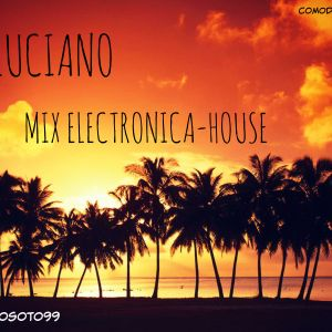 DjLuciano Mix Electronica-House 1 ☼ ☼ [Marzo de 2015]
