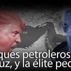 Buques petroleros en Ormuz y la élite pedófila