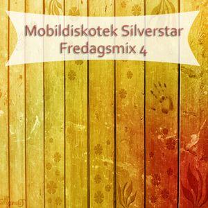 Mobildiskotek Silverstar - Fredagsmix 4 !