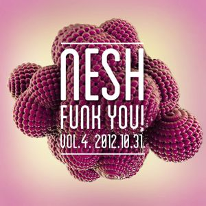 Nesh - Funk You! vol. 4.