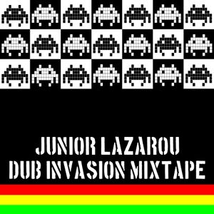 Junior Lazarou's Dub Invasion Mixtape