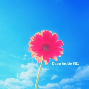 Deep inside #01