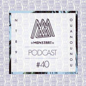 MONSTART CREW PODCAST / EPISODE #40 : NT89 (RARA AVES) / OUANOUNOU (MONSTART)