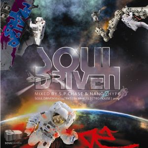 Soul Driven V.1 mixed by S.P Chase & Nano2Hype