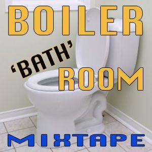 "IAPPO - ""Boiler 'BATH' Room"" Mixtape"