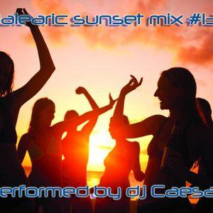 DJ Dragos Caesar  - Balearic sunset mix #13