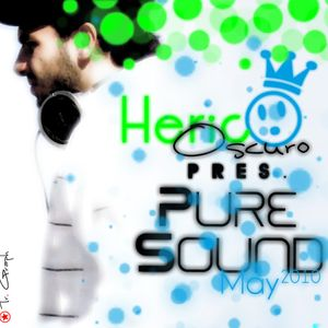 Heric Oscuro Pres. Pure Sound - May 2010
