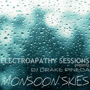 ElectroApathy Sessions presents Monsoon Skies [June 2012]