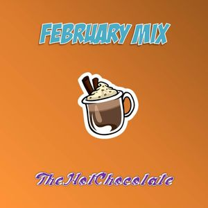 February Mix 2013 - TheHotChocolate