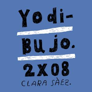 Yo Dibujo 2x08 - Clara Sàez
