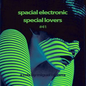 S.E.S.L. (Spacial Electronic Special Lovers) #41