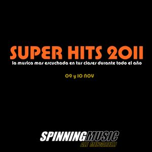 SUPER HITS 2011 SPINNING MUSIC