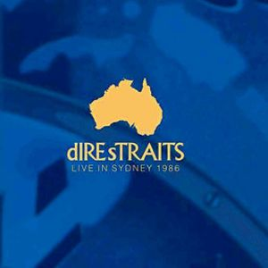 Dire Straits - Live In Sydney 86 (30th Anniversary) Remastered
