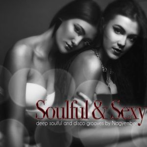 Soulful & Sexy 2017 (Soulful House & Glittering DIsco) by Nagyember