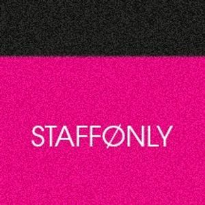 Staff Only live show #1 November 2013