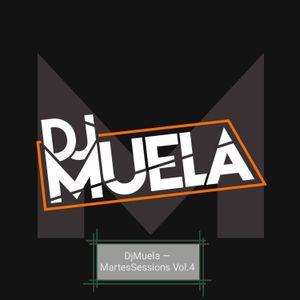 DjMuela - MartesSessions Vol.4