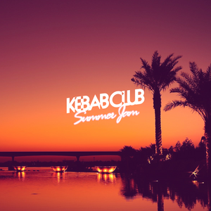 Kebab Club Summer Jam #4
