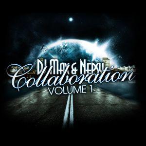 DJ Max & Nepsy - Collaboration Volume 1