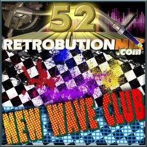 Retrobution Volume 52 - New Wave Club, 130 bpm