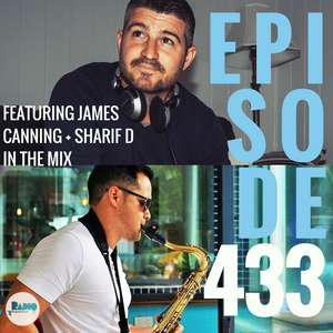 Respect Music Radio 433 Featuring James Canning & Sharif D