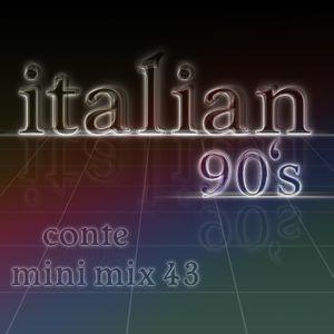 Italian 90s - Conte mini mix 43 - eurodance - italodance