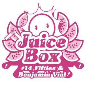 Juicebox Show #14 With Fifties & Benjamin Vial