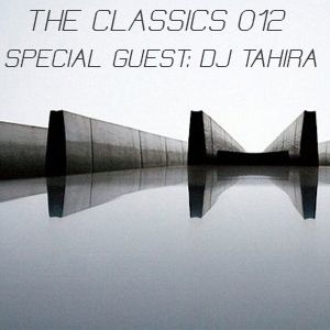 PODCAST THE CLASSICS 012 BY SHOYOS - SPECIAL GUEST DJ TAHIRA