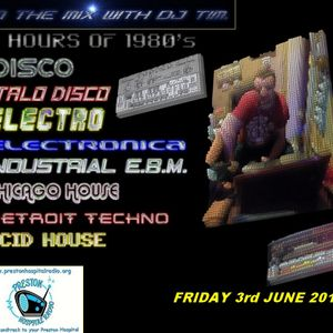 In The Mix With DJ Tim - Friday 3rd June 2016 - Preston Hospital Radio (PHR)