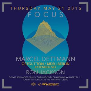 Live at FOCUS: Movement Pre-party with Marcel Dettmann at Flash (Washington DC, May 21 2015)