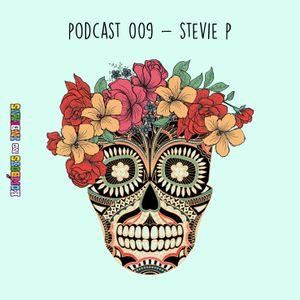 Podcast 009 - Stevie P