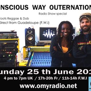 Conscious Way Outernational radio show 25 th June 2017