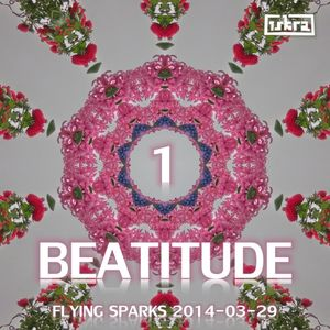 Beatitude 1 (Flying Sparks 2014-03-29)