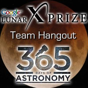 Google Lunar XPrize Team Hangout 020: Ticket To The Moon