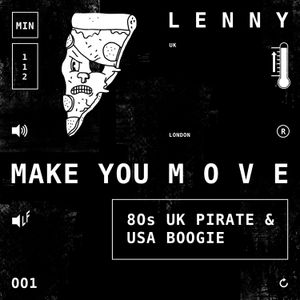 Make You Move w/ Lenny F (12/04/17)