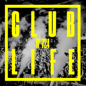 CLUBLIFE by Tiësto Podcast 724