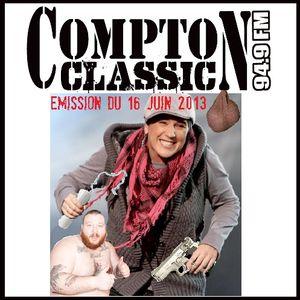 Compton Classic - Emission du 16 Juin 2013