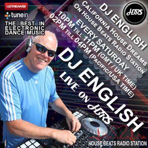 DJ English Presents California House Dreams Live On HBRS  13 - 01- 18