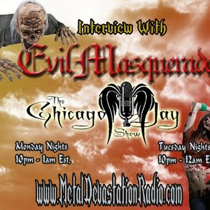 The Chicago Jay Show - Interview With (Evil Masquerade) - 5/25/2015