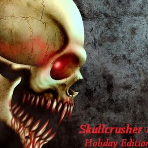 Skullcrusher #3 [Holidays are coming]