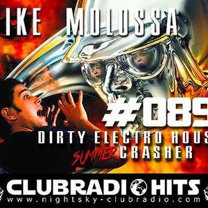 Mike Molossa...Dirty-Electro-House Crasher...089...01.10.16